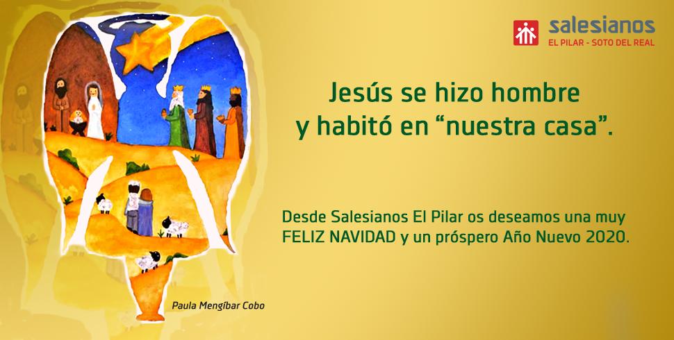Salesianos El Pilar os desea una Feliz Navidad y un próspero año 2020…
