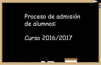 Proceso de admisión de alumnos para el curso 2016-2017