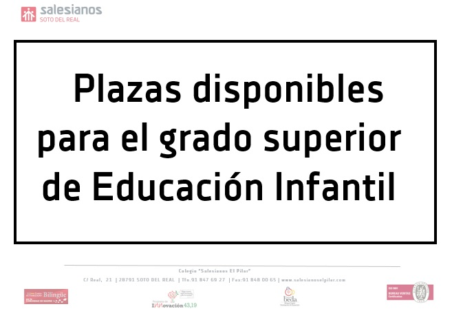 Plazas disponibles para el Grado Superior de Educación Infantil